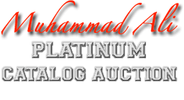 Muhammad Ali Platinum Catalog Auction #7175 | September 10