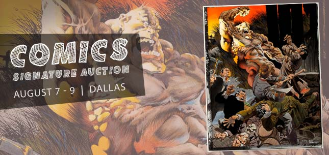 August 7 - 9 Comics & Comic Art Signature Auction - Dallas #7097