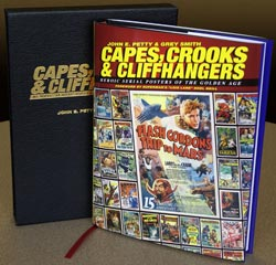 Hardcover Edition. Capes, Crooks & Cliffhangers: Heroic Serial Posters of the Golden Age
